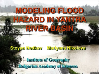 MODELING FLOOD HAZARD IN YANTRA RIVER BASIN
