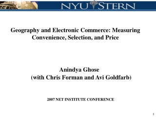 Geography and Electronic Commerce: Measuring Convenience, Selection, and Price