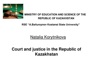 Court and justice in the Republic of Kazakhstan