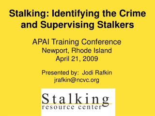 Stalking: Identifying the Crime and Supervising Stalkers