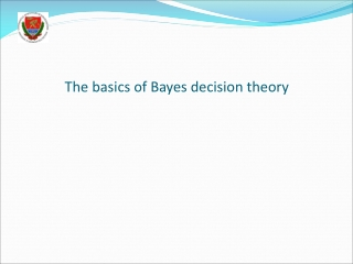 The basics of Bayes decision theory