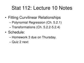Stat 112: Lecture 10 Notes