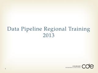 Data Pipeline Regional Training 2013