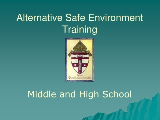Alternative Safe Environment Training