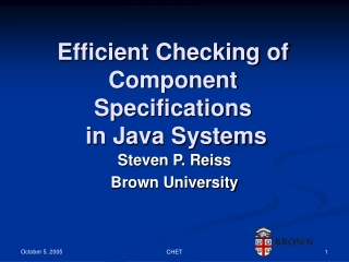 Efficient Checking of Component Specifications  in Java Systems