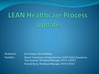 LEAN Healthcare Process Update