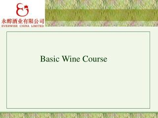 Basic Wine Course