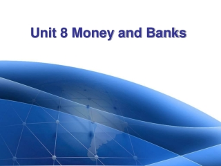 Unit 8 Money and Banks