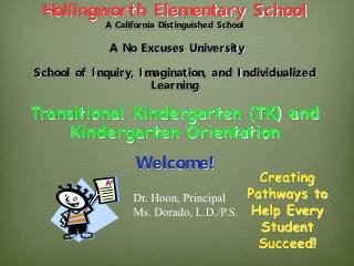 Hollingworth Elementary School                   A California Distinguished School