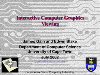 Interactive Computer Graphics Viewing