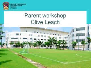 Parent workshop Clive Leach