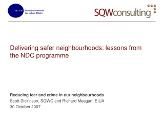 Delivering safer neighbourhoods: lessons from the NDC programme