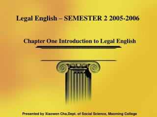 Legal English  – SEMESTER 2 2005-2006