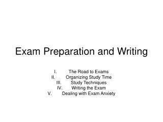 Exam Preparation and Writing