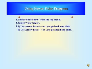 1. Select 'Slide Show' from the top menu. 2. Select 'View Show'.