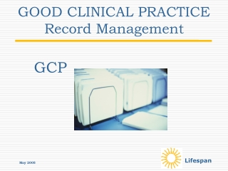 GOOD CLINICAL PRACTICE Record Management