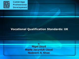 Vocational Qualification Standards: UK
