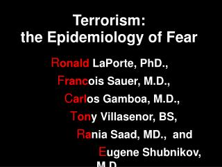 Terrorism: the Epidemiology of Fear