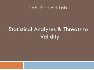 Lab 9—Last Lab