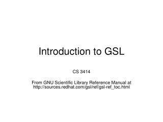 Introduction to GSL