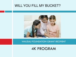 WAUSAU FOUNDATION GRANT RECIPIENT