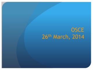 OSCE  26 th  March, 2014
