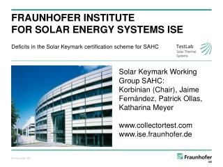 Fraunhofer InstitutE fOr  Solar  EnergY SystemS  ISE