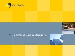 Enterprise Vault & StorageTek
