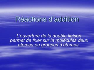 Réactions d'addition