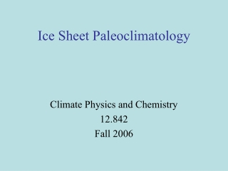 Ice Sheet Paleoclimatology