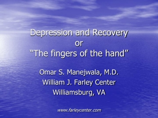 """Depression and Recovery or """"The fingers of the hand"""""""