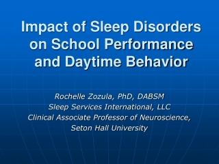 Impact of Sleep Disorders on School Performance and Daytime Behavior