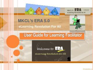 MKCL's ERA 5.0