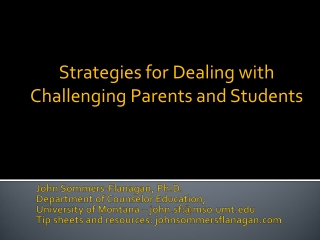 Strategies for Dealing with Challenging Parents and Students