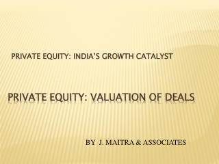 PRIVATE EQUITY: VALUATION OF DEALS