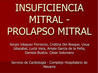INSUFICIENCIA MITRAL  -  PROLAPSO MITRAL