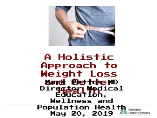 A Holistic Approach to Weight Loss and Better Health