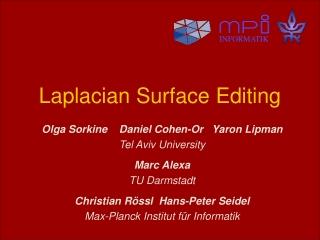 Laplacian Surface Editing