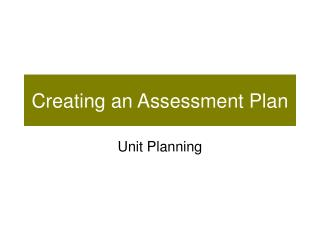 Creating an Assessment Plan