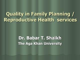 Quality in Family Planning