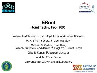 ESnet  Joint Techs, Feb. 2005