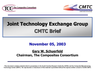Joint Technology Exchange Group CMTC Brief