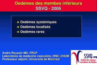 Oed mes des membes inf rieurs SSVQ - 2006