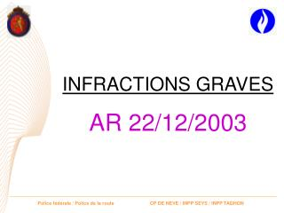 INFRACTIONS GRAVES