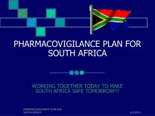 PHARMACOVIGILANCE PLAN FOR SOUTH AFRICA