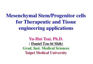 Stem/Progenitor Cells