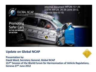 Update on Global NCAP  Presentation by:  David Ward, Secretary General, Global NCAP