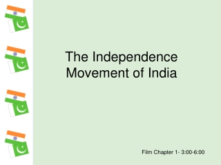 The Independence Movement of India