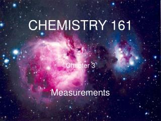 CHEMISTRY 161  Chapter 3 Measurements