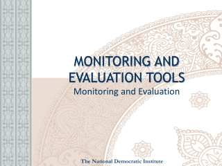 MONITORING AND  EVALUATION TOOLS Monitoring and Evaluation